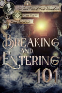 Breaking and Entering 101 Book