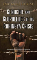 Genocide and Geopolitics of the Rohingya Crisis