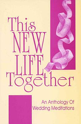 This New Life Together PDF
