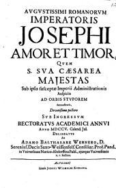 August. Romanorum Imp. Josephi amor et timor ... delineatus