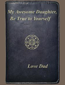 My Awesome Daughter  Be True to Yourself PDF