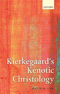Kierkegaard s Kenotic Christology PDF
