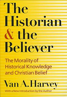 The Historian and the Believer