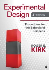 Experimental Design: Procedures for the Behavioral Sciences, Edition 4