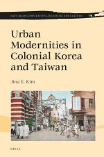 Urban Modernity in Colonial Korea and Taiwan