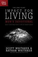 The One Year Impact for Living Men s Devotional PDF