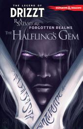Dungeons & Dragons: The Legend of Drizzt, Vol. 6: The Halfling�s Gem