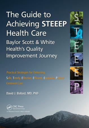 The Guide to Achieving STEEEPTM Health Care PDF