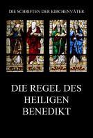 Die Regel des Heiligen Benedikt PDF