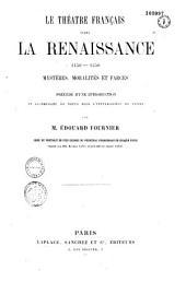 Le théâtre français avant la Renaissance, 1450-1550: mystères, moralités et farces