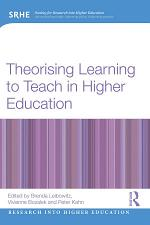 Theorising Learning to Teach in Higher Education
