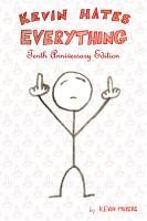 Kevin Hates Everything PDF