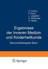 Ergebnisse der Inneren Medizin und Kinderheilkunde: Neununddreissigster Band
