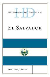 Historical Dictionary of El Salvador