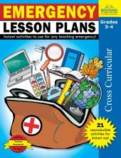 Emergency Lesson Plans - Grades 3-4: Instant activities to use for any teaching emergency!