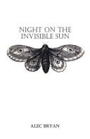 Night on the Invisible Sun PDF
