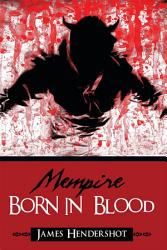 Mempire Born In Blood Book PDF