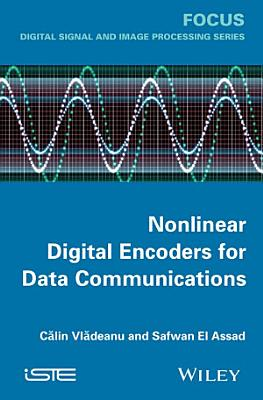 Nonlinear Digital Encoders for Data Communications