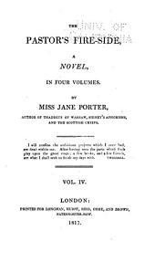 The Pastor's Fire-side: A Novel, Volume 4