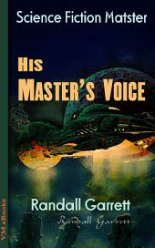 His Master's Voice: Science Fiction Matster