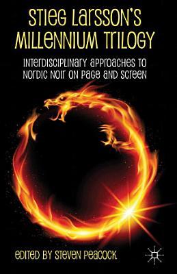 Stieg Larsson s Millennium Trilogy PDF