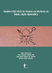 Dietário (1582-1815) do Mosteiro de São Bento da Bahia: edição diplomática