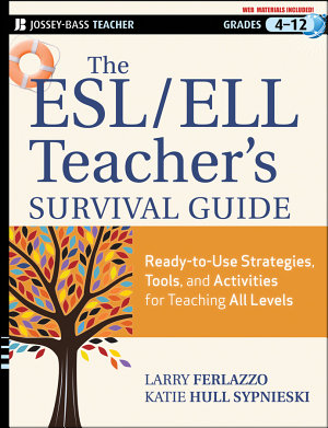 The ESL   ELL Teacher s Survival Guide PDF