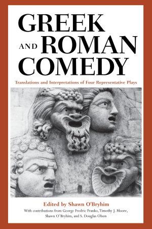 Greek and Roman Comedy