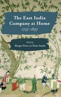 East India Company at Home  1757 1857 PDF