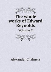 The whole works of Edward Reynolds