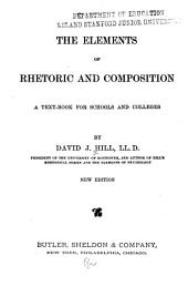 The Elements of Rhetoric and Composition: A Text-book for Schools and Colleges