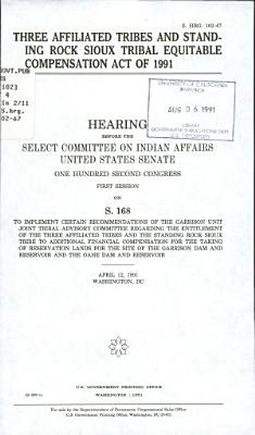 Three Affiliated Tribes and Standing Rock Sioux Tribal Equitable Compensation Act of 1991