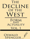 Decline of the West  Volume I PDF