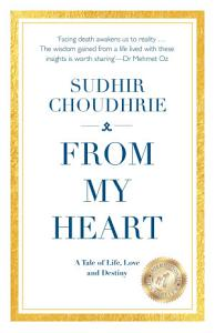 From My Heart   A Tale of Life  Love and Destiny Book