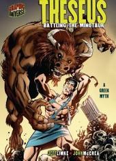 Theseus: Battling the Minotaur : a Greek Myth
