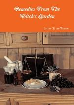 Remedies From The Witch's Garden