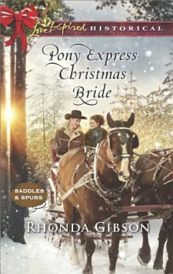 Pony Express Christmas Bride