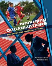 Managing Organizations for Sport and Physical Activity: A Systems Perspective, Edition 4