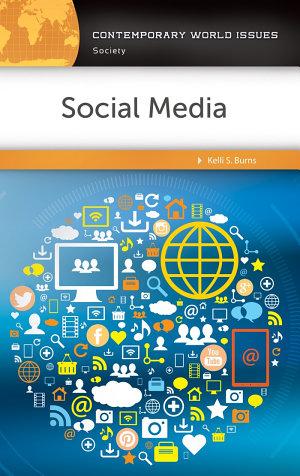 Social Media  A Reference Handbook