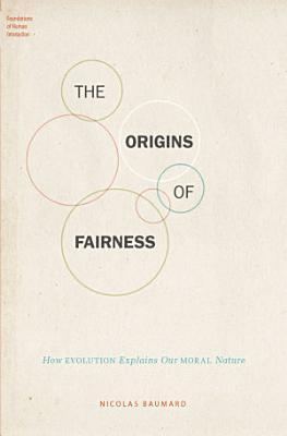 The Origins of Fairness