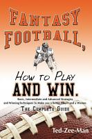 Fantasy Football  How to Play and Win  PDF
