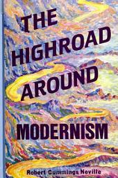 Highroad Around Modernism, The