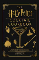 The Harry Potter Cocktail Cookbook