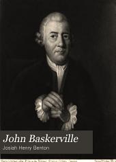 John Baskerville: Type-founder and Printer, 1706-1775