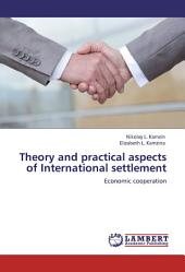 Theory and practical aspects of Internationa settlements. Economic cooperation