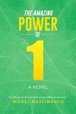 The Amazing Power of One PDF