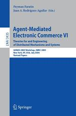 Agent-Mediated Electronic Commerce VI