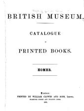 Catalogue of Printed Books: Homer