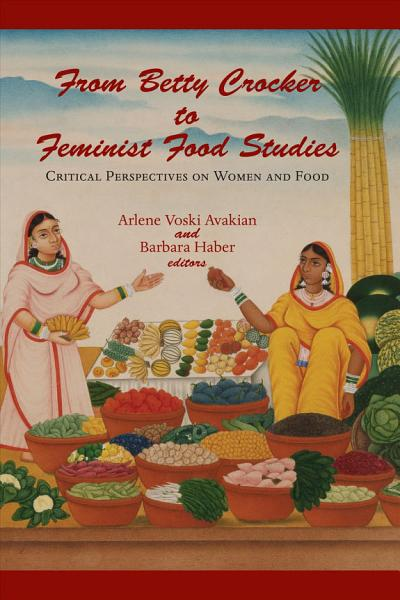 Download From Betty Crocker to Feminist Food Studies Book