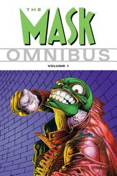 The Mask Omnibus: Volume 1
